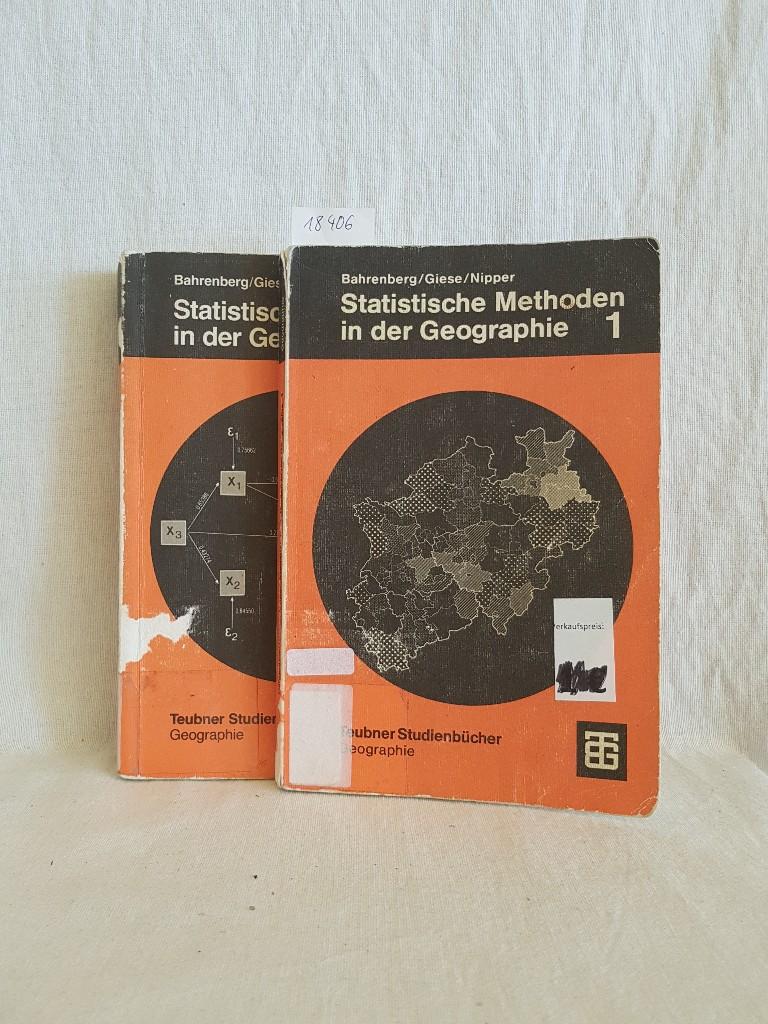 Statistische Methoden in der Geographie, Band 1 (Univariate und bivariate Statistik) und Band 2 (Multivariate Statistik). - komplett! (= Teubner Studienbücher der Geographie).