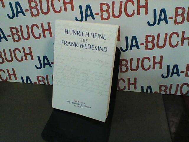 Heinrich Heine bis Frank Wedekind  Band 4 - Heine, Heinrich