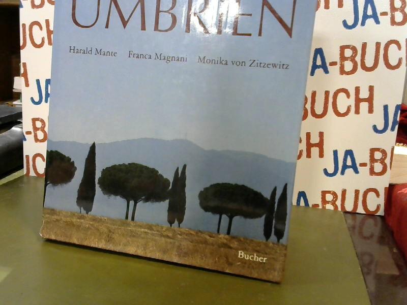 Toskana, Umbrien. Photos: Harald Mante. Text: Franca Magnani ; Monika von Zitzewitz Sonderausg. - Mante, Harald, Franca Magnani und Monika von Zitzewitz-Lonmon