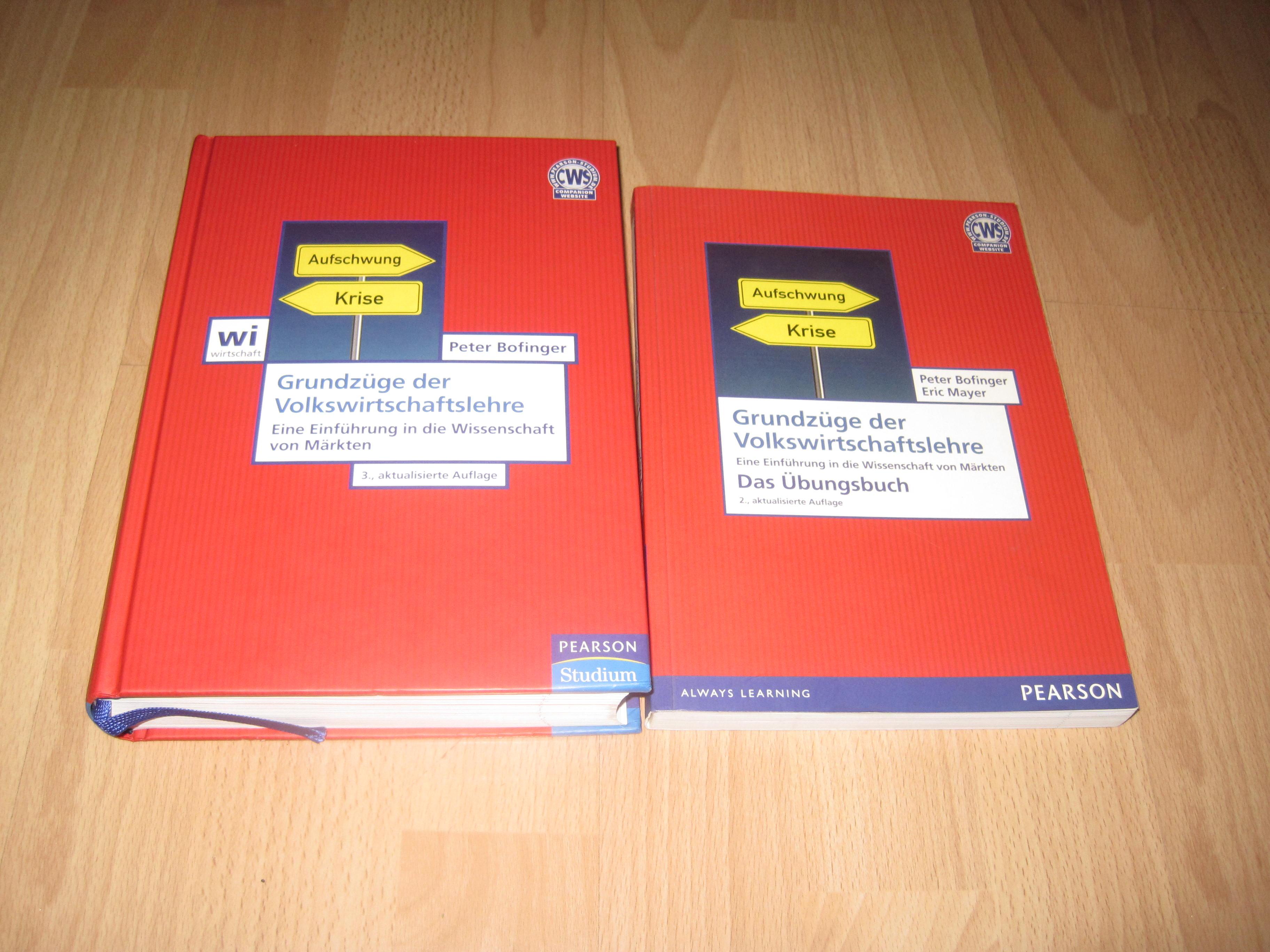 Peter Bofinger, Grundzüge der Volkswirtschaftslehre - Lehrbuch +  Übungsbuch / Set / Bundle  3. Auflage / 2. Auflage - Bofinger, Peter