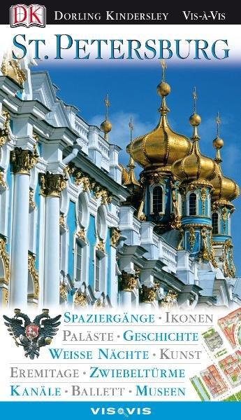 Vis a Vis Reiseführer Sankt Petersburg - Phillips, Catherine, Christopher Rice  und Melanie Rice