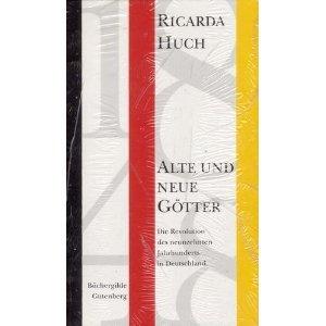1848 : alte und neue Götter ; die Revolution des neunzehnten Jahrhunderts in Deutschland. Mit einem Nachw. von Walter Delabar - Huch, Ricarda