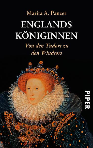 Englands Königinnen: Von den Tudors zu den Windsors - Panzer Marita, A.