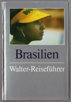 Brasilien Werner Schwanfelder u. Susanne Schwanfelder 2. - Schwanfelder, Werner