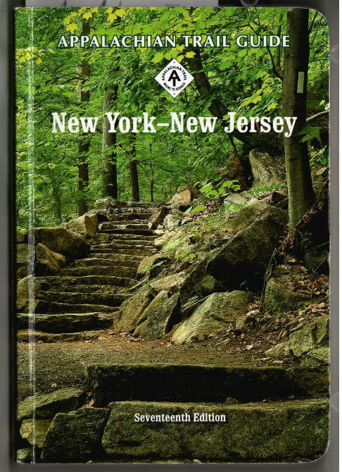 Appalachin Trail Guide to New York - New Jersey. Editor: Daniel D. Chazin. New York-New Jersey Trail Conference. Seventeenth Edition. - Chazin, Daniel D.