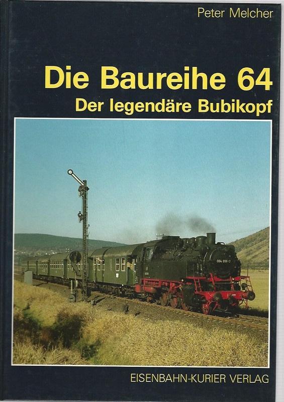 Die Baureihe 64. Der legendäre Bubikopf.