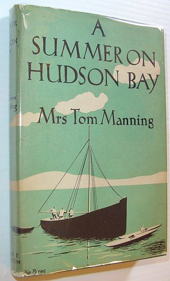 A Summer on Hudson Bay - with an Appendix on the Birds of North-Western Ungava