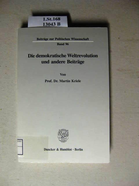 Die demokratische Weltrevolution und andere Beiträge.