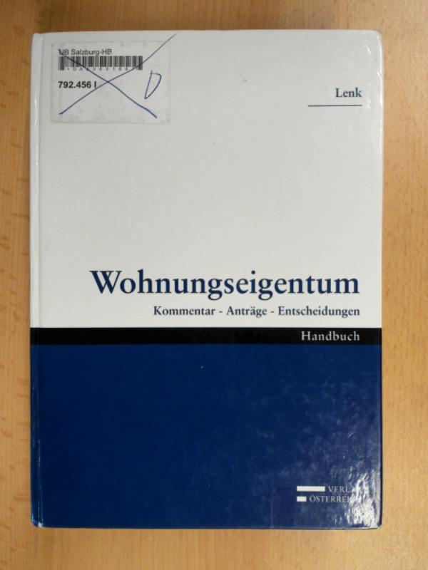 Wohnungseigentum Kommentar - Anträge - Entscheidungen Bibliographische Information Der Deutschen Bibliothek - Lenk, Friederike