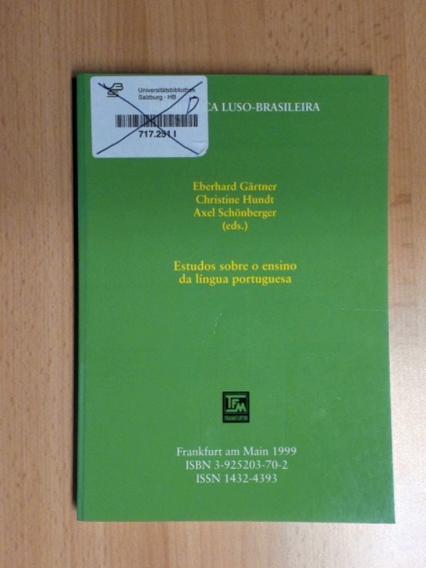 Estudos sobre o ensino da língua portuguesa. - Gärtner, Eberhard, Christine Hundt und Axel Schönberger