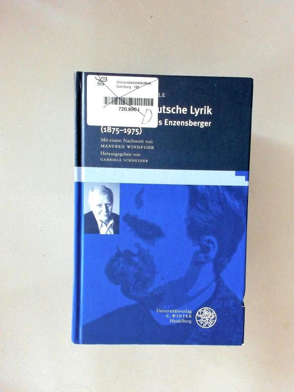 Moderne deutsche Lyrik. Von Nietzsche bis Enzensberger (1875-1975). 1. Auflage. - Sengle, Friedrich, Manfred Windfuhr  und Gabriele Schneider