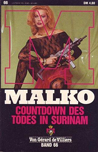 Malko Band 66 Countdown des Todes in Surinam Auflage: o. A.