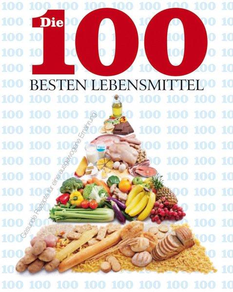 100 besten Lebensmittel - Parragon
