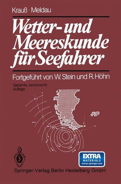 Wetter- und Meereskunde für Seefahrer - Krauß, Joseph und Heinrich Meldau