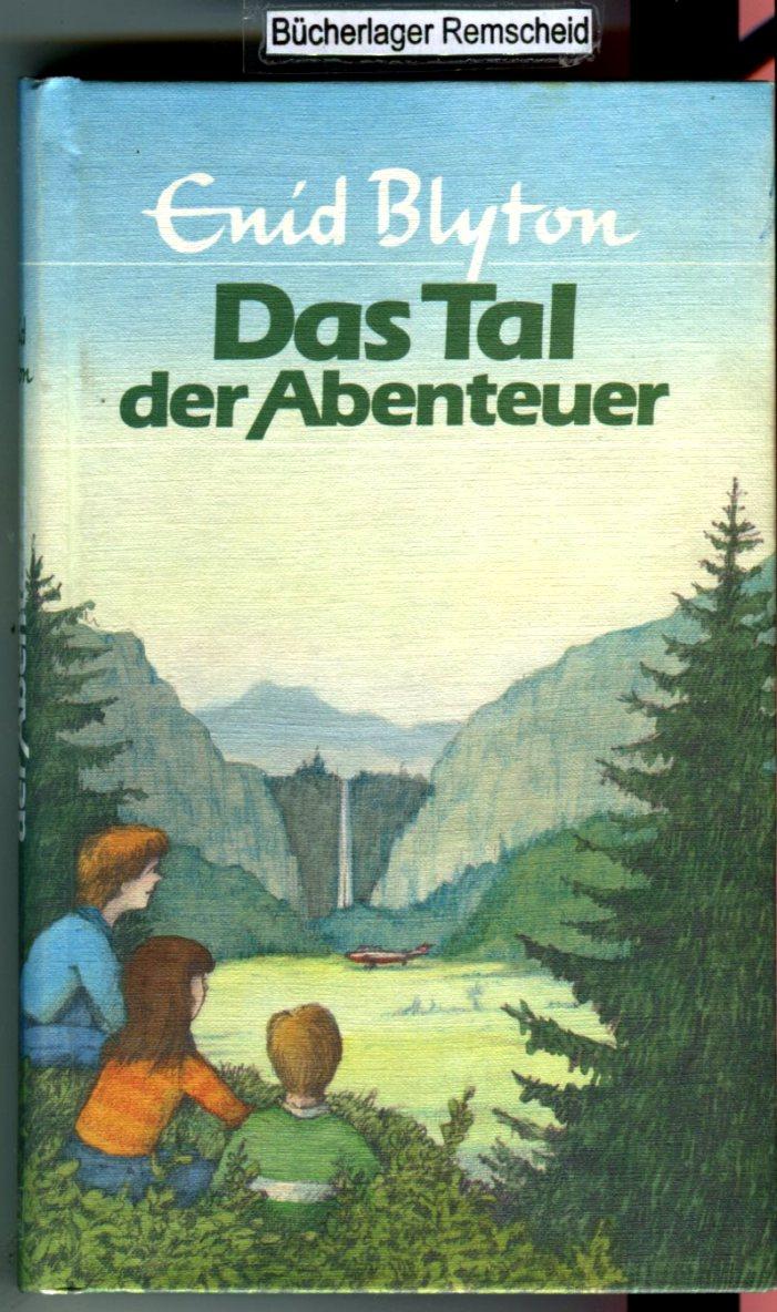 Abenteuer-Serie / Das Tal der Abenteuer  Auflage: Neuaufl. - Blyton, Enid und Stuart Tresilian