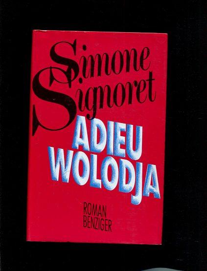 Adieu Wolodja  2. Auflage - Signoret, Simone