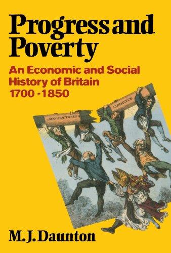 Progress and Poverty - An Economic and Social History of Britain 1700-1850. Economic & Social History of Britain) (Economic & Social History of Britain. first EditionAuflage: New - Daunton, Martin
