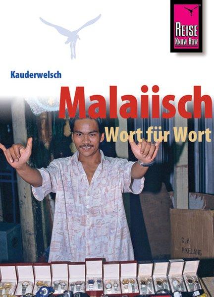 Kauderwelsch, Malaiisch Wort für Wort - Martin, Lutterjohann,