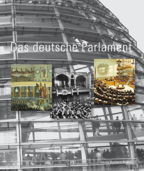 Das Deutsche Parlament. Eine Veröffentlichung des Deutschen Bundestages herausgegeben von Edmund Budrich 6., Aufl. - Görtemaker, Manfred, Everhard Holtmann und Wolfgang Ismayr