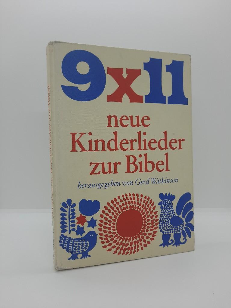 9x11 neue Kinderlieder zur Bibel. Lieder für Schule, Gottesdienst und Familie