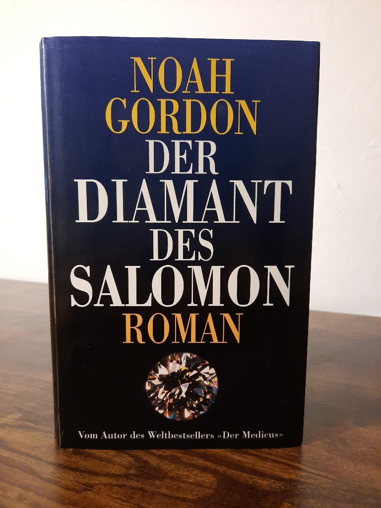 Noah Gordon: Der Diamant des Salomon
