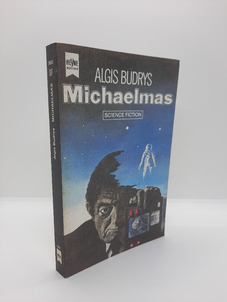 Michaelmas : Science-fiction-Roman. [Dt. Übers. von Walter Brumm] / Heyne-Bücher ; Nr. 3683 : Science fiction Dt. Erstveröff.