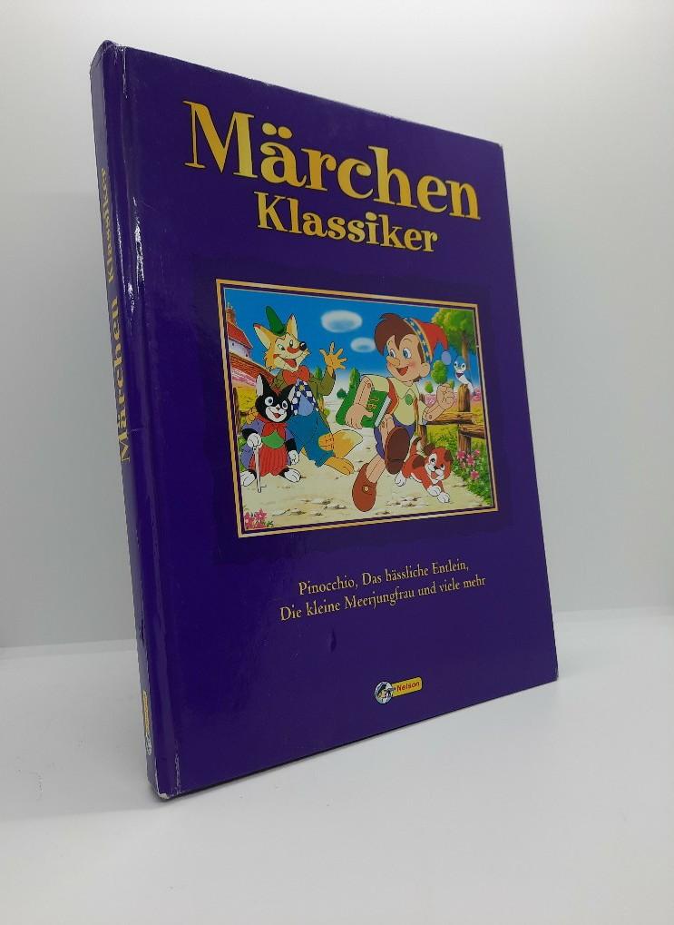 Märchen-Klassiker : Pinocchio, das hässliche Entlein, die kleine Meerjungfrau und viele mehr