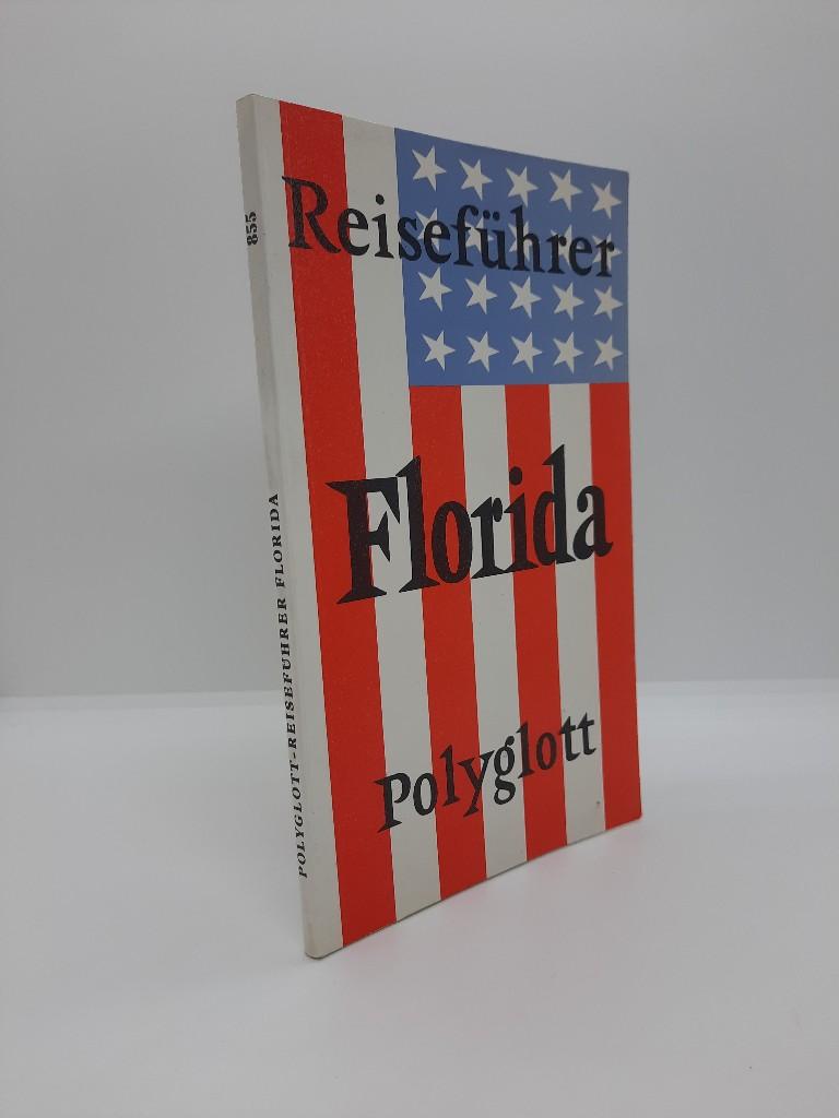 Pickett, Terry Hill und Lorenz S (Mitwirkender) Schulz: Florida mit Golfküste und New Orleans : [Reiseführer]. [Verf.: Terry Hill Pickett. Laufende Bearb.: Lorenz S. Schulz. Ill.: József Fábián ... Kt. u. Pl.: Franz Huber ...] / Polyglott-Reiseführer ; 855 8. Aufl., 1986/87