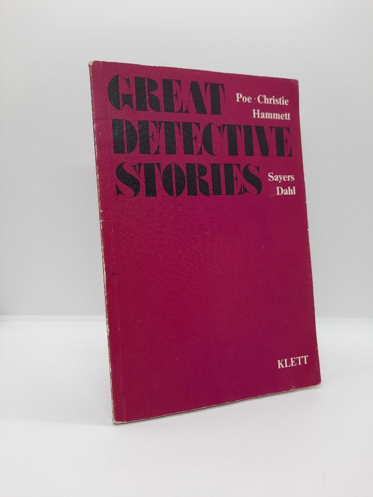 Great detective stories; Teil: [Hauptbd.]. 1. Aufl., 1. [Dr.]