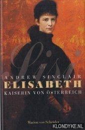 Elisabeth kaiserin von Österreich - Sinclair, Andrew
