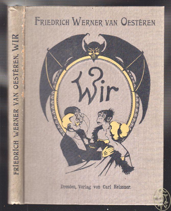 OESTEREN, Friedrich Werner van. Wir.