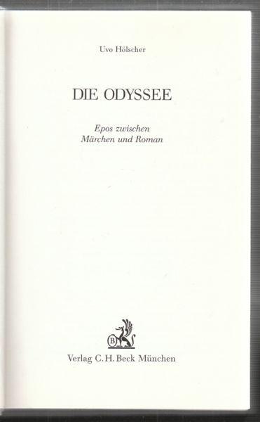 Die Odyssee. Epos zwischen Märchen und Roman.
