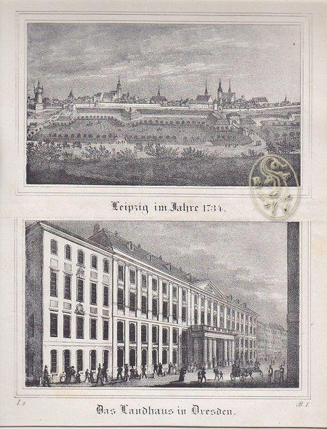 Leipzig im Jahre 1734 / Das Landhaus in Dresden.