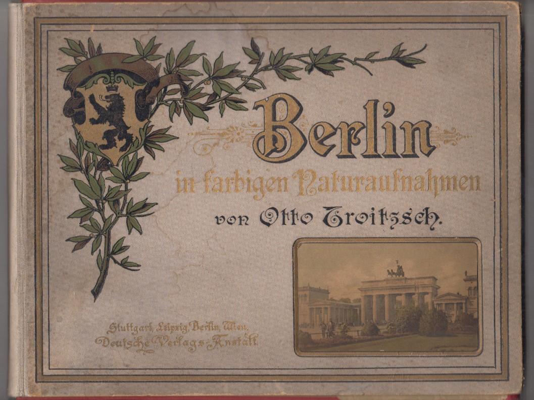 Berlin in farbigen Naturaufnahmen.