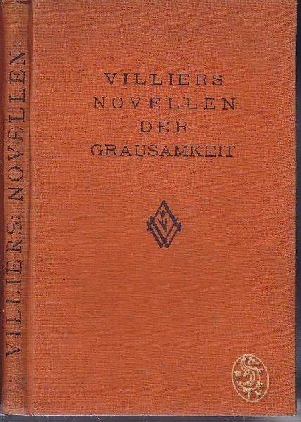 Novellen der Grausamkeit. Verdeutscht v. W. Löwinger.