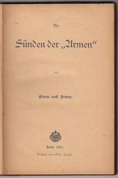 """Die Sünden der """"Armen"""" von einem auch Armen."""