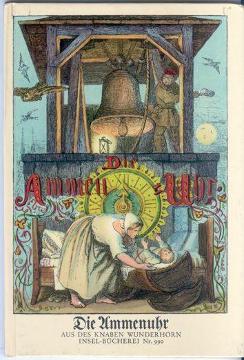 Die Ammenuhr. Aus des Knaben Wunderhorn. In Holz geschnitten nach Zeichnungen v. Ludwig Richter u. (8) anderen Künstler.