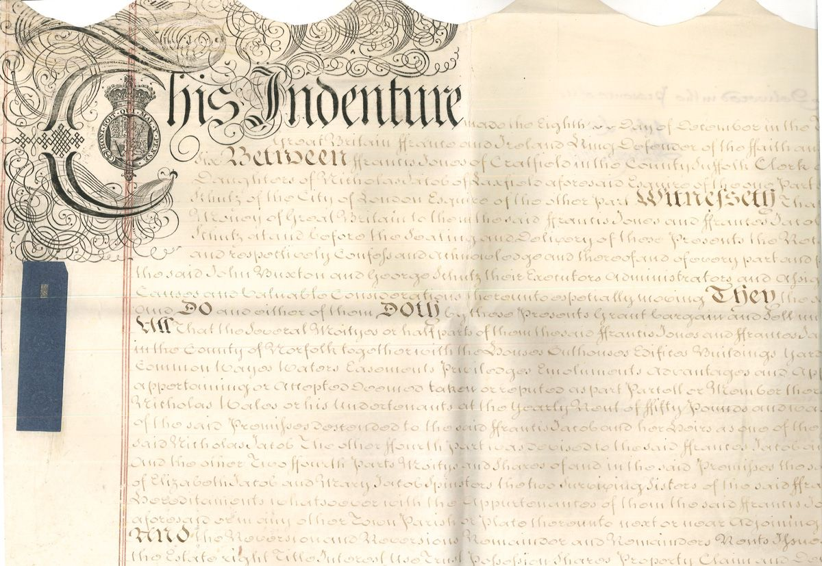 This Indenture made in the Eighth Day of December in the Thirties Year of the Reign of our Lord George the Second by the Grace of God of Great Britain France and Ireland King Defender of the Faith (...) and in the Year of our Lord 1756 […] Between Francis Jones of Cratfield in the County of Suffolk Clerk and Francis Jacob of Laxfield in the said Conty of Suffolk Spinster