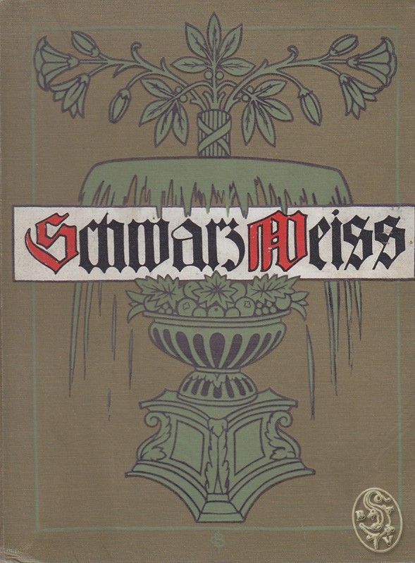 Schwarz-Weiß. Ein Buch der zeichnenden Kunst. Herausgegeben vom Verbande Deutscher Illustratoren 1903.