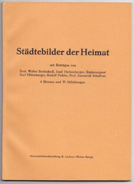 Heimatkundliche Wanderungen hrsg. vom Österreichischen Schulbücherverlage