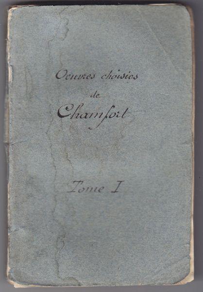 Oeuvres choisies de Chamfort.