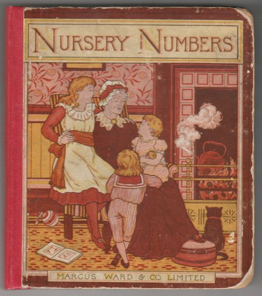 NURSERY NUMBERS. A New Book of Old Rhymes.