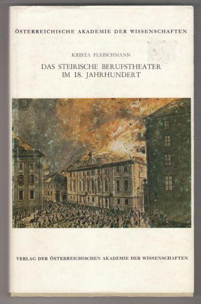 Das steirische Berufstheater im 18. Jahrhundert.