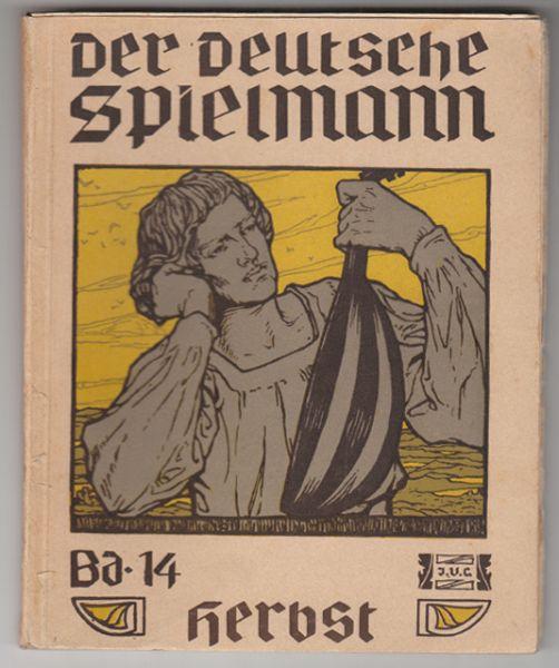 HERBST. Der deutsche Herbst des Jahres großer Sterbetag der Jäger und der Winzer Freude. Gesammelt v. Ernst Weber.