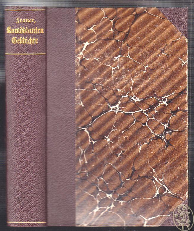 Komödiantengeschichte. Roman. Deutsch von Heinrich Mann. Einführung von Georg Brandes.