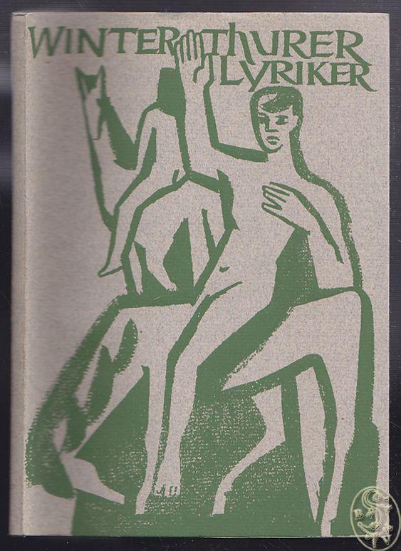Winterthurer Lyriker. Eine Auswahl. Herausgegeben von der Literarischen Vereinigung Winterthur.