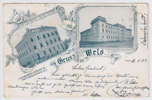 Gruss aus Wels. Justizpalast. R. Aichberger`s Restauration Maria Theresienstrasse N°17.