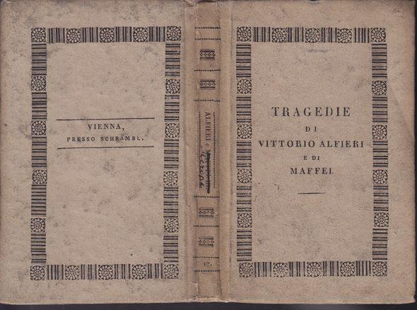 Tragedie scelte. Pubblicate da Ferdinando Bozzi.