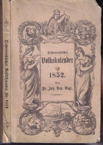 Oesterreichischer Volkskalender für das Schaltjahr 1852.