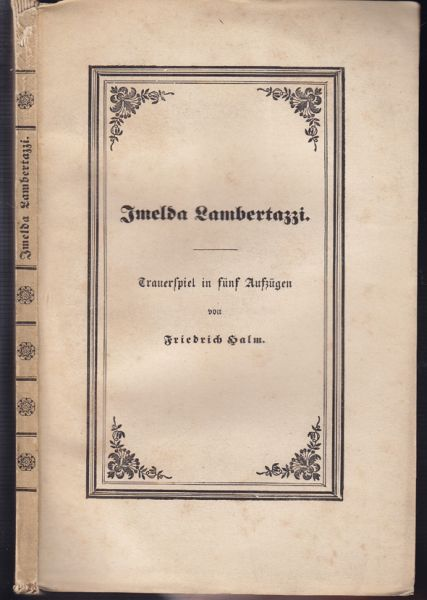 Imelda Lambertazzi. Trauerspiel in fünf Aufzügen.